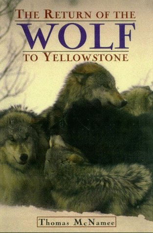 9780805057928: The Return of the Wolf to Yellowstone