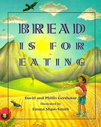 9780805057980: Bread Is for Eating (Foods of the World)