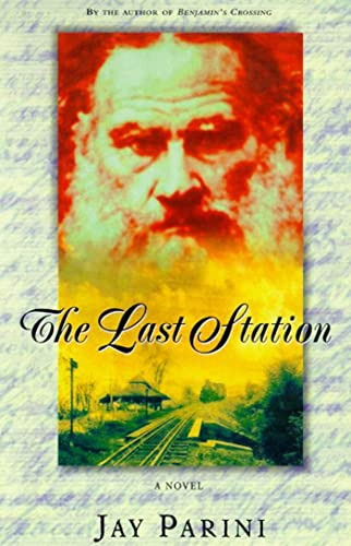 9780805058239: The Last Station: A Novel of Tolstoy's Last Year