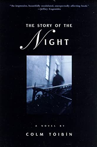 9780805058253: The Story of the Night: A Novel