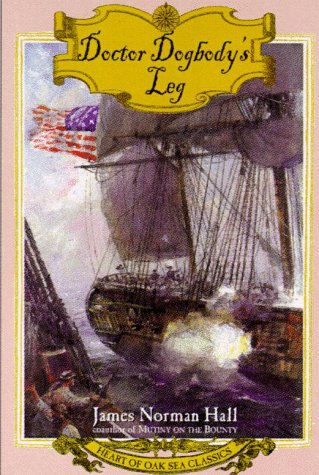 9780805058314: Doctor Dogbody's Leg (Heart of Oak Sea Classics Series)