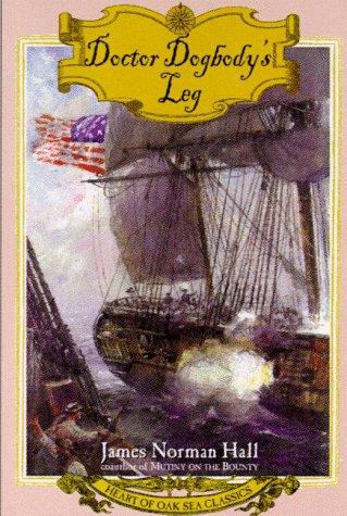 9780805058314: Doctor Dogbody's Leg (Heart of Oak Sea Classics)