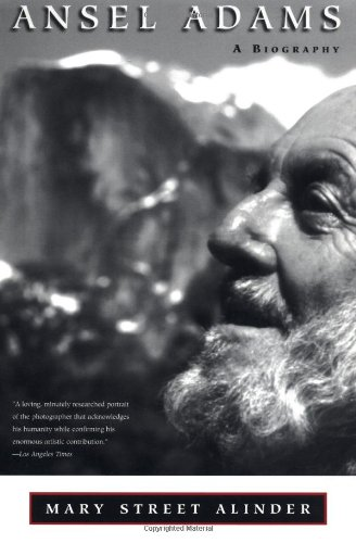 Ansel Adams: A Biography: Alinder, Mary Street