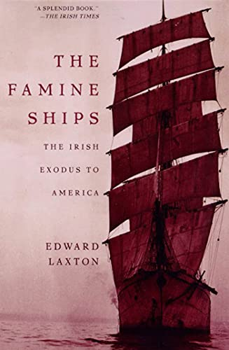 9780805058444: The Famine Ships: The Irish Exodus to America