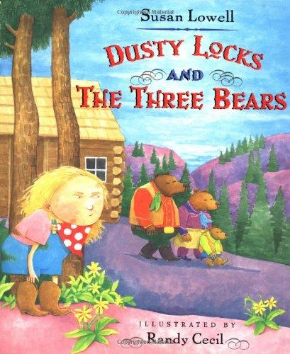 9780805058628: Dusty Locks and the Three Bears