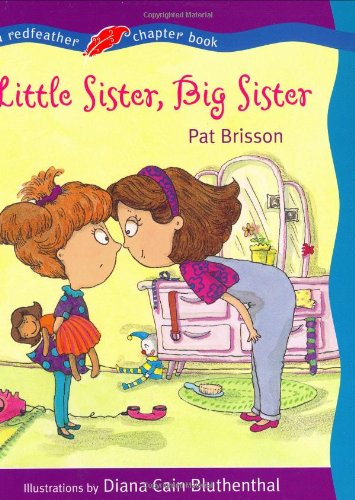 9780805058871: Little Sister, Big Sister (Redfeather Chapter Book)