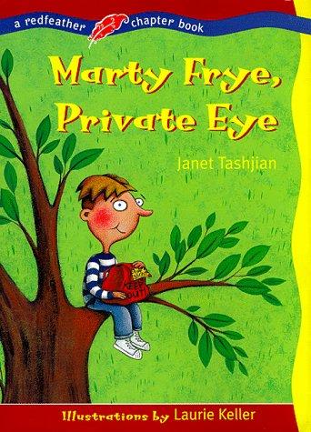 Marty Frye, Private Eye: Janet Tashjian