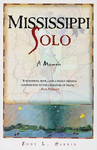 9780805059038: Mississippi Solo: A River Quest