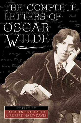 The Complete Letters of Oscar Wilde: Wilde, Oscar;Hart-Davis, Sir