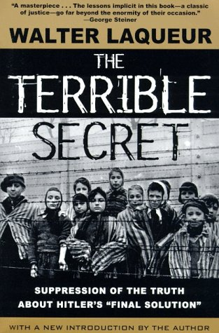 """9780805059847: The Terrible Secret: Suppression of the Truth about Hitler's """"Final Solution"""""""