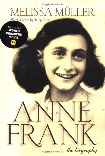 9780805059960: Anne Frank : The Biography