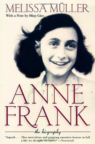 9780805059977: Anne Frank: The Biography