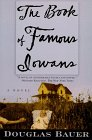 9780805060027: The Book of Famous Iowans: A Novel