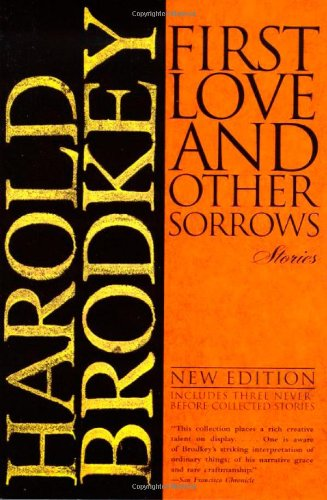 9780805060102: First Love and Other Sorrows: Stories