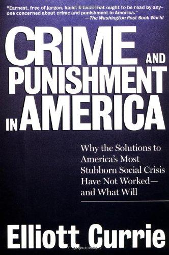 9780805060164: Crime and Punishment in America