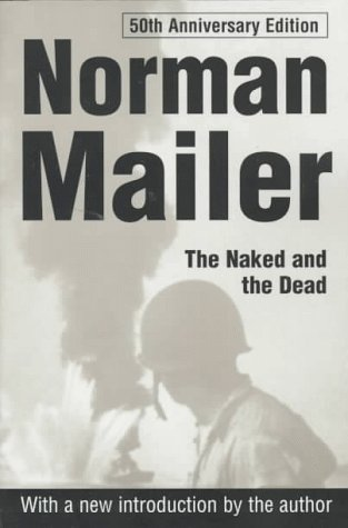 9780805060171: The Naked and the Dead: 50th Anniversary Edition