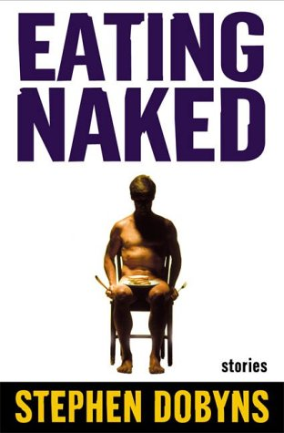 9780805060225: Eating Naked: Stories