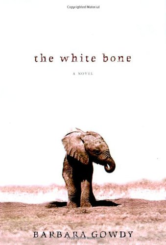 9780805060362: The White Bone: A Novel