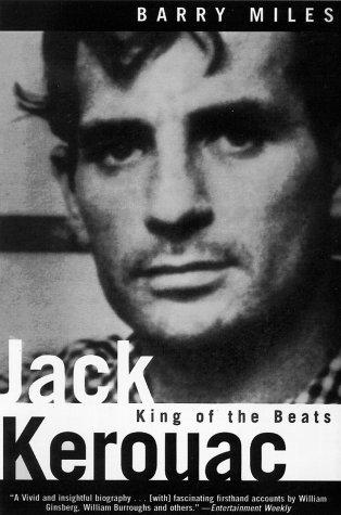 9780805060447: Jack Kerouac: King of the Beats