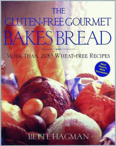 9780805060775: The Gluten-Free Gourmet Bakes Bread: More Than 200 Wheat Free Receipes