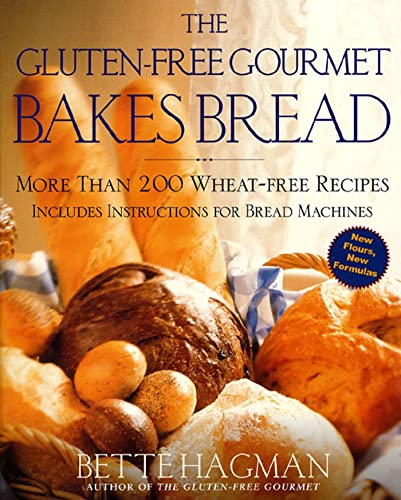 9780805060782: The Gluten-Free Gourmet Bakes Bread: More Than 200 Wheat-Free Recipes