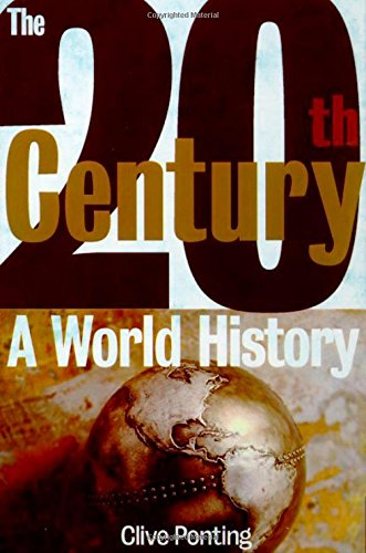9780805060881: The Twentieth Century: A World History