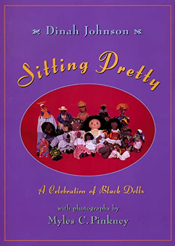 9780805060973: Sitting Pretty: A Celebration of Black Dolls