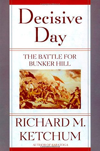 9780805060997: Decisive Day: The Battle for Bunker Hill