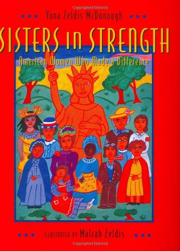 9780805061024: Sisters in Strength: American Women Who Made a Difference