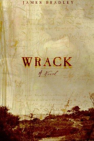 9780805061086: Wrack: A Novel