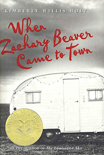 When Zachary Beaver Came to Town: Holt, Kimberly Willis