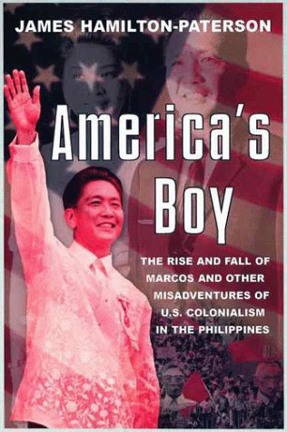 9780805061185: America's Boy: A Century of Colonialism in the Philippines