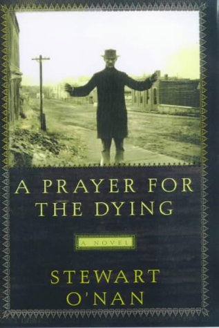 9780805061475: A Prayer for the Dying: A Novel