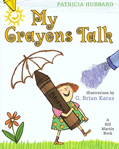 9780805061505: My Crayons Talk: A Bill Martin Book