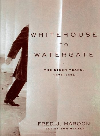 Watergate: A Political Tragedy (0805061665) by Maroon, Fred J.; Wicker, Tom
