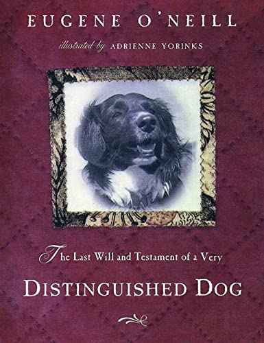 9780805061703: The Last Will and Testament of an Extremely Distinguished Dog