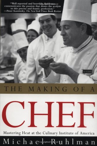 The Making of a Chef: Mastering Heat at the Culinary Institute
