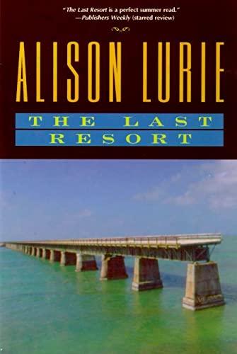 9780805061741: The Last Resort: A Novel