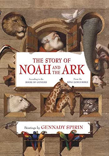 9780805061819: The Story of Noah and the Ark: According to the Book of Genesis: From the King James Bible