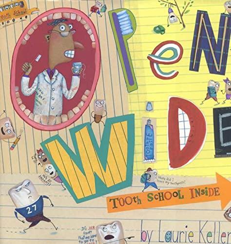 9780805061925: Open Wide: Tooth School Inside