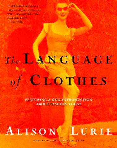9780805062441: The Language of Clothes