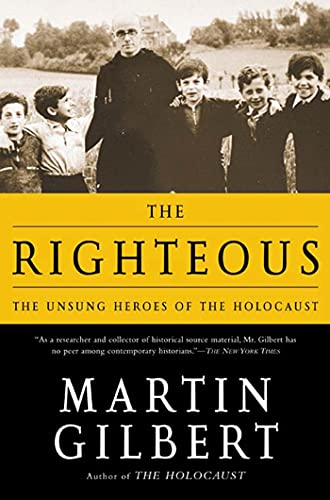 9780805062618: The Righteous: The Unsung Heroes of the Holocaust