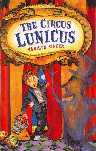9780805062687: The Circus Lunicus