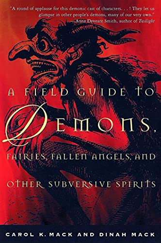 9780805062700: A Field Guide to Demons, Fairies, Fallen Angels, and Other Subversive Spirits