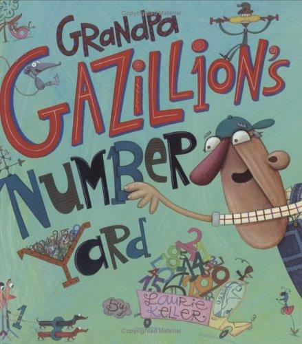 9780805062823: Grandpa Gazillion's Number Yard