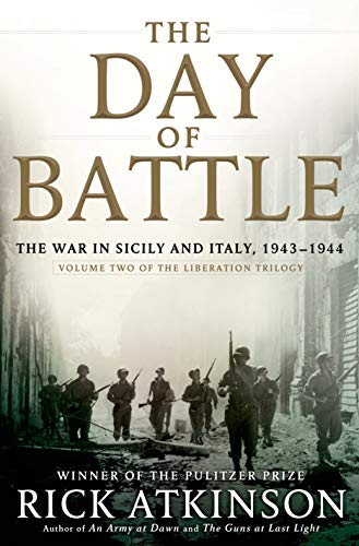 9780805062892: The Day of Battle: The War in Sicily and Italy, 1943-1944 (Volume Two of The Liberation Trilogy)