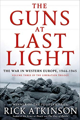 9780805062908: The Guns at Last Light: The War in Western Europe, 1944-1945