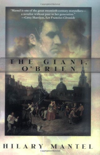 The Giant, O'Brien: A Novel (0805062955) by Hilary Mantel