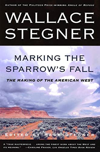 9780805062960: Marking the Sparrow's Fall: The Making of the American West