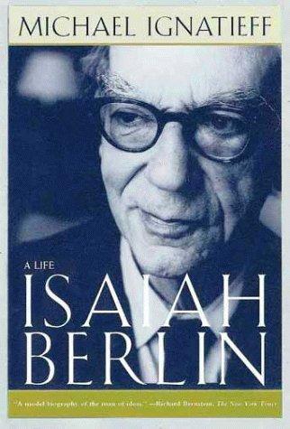 9780805063004: Isaiah Berlin: A Life